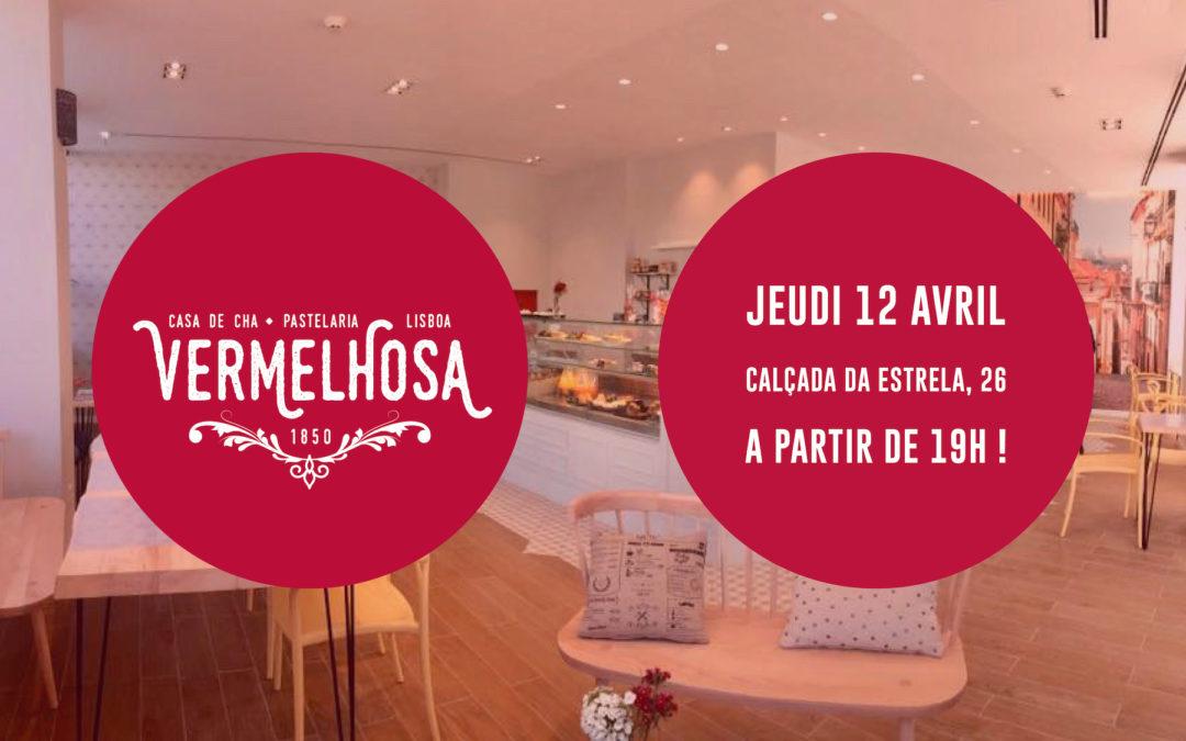 Apéritif entrepreneurial le jeudi 12/04, 19h – Pâtisserie/Salon de thé Vermelhosa