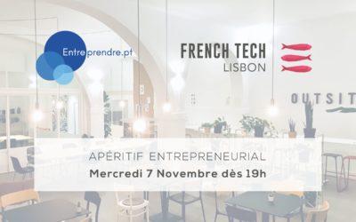 Apéritif Entrepreneurial spécial WebSummit – Entreprendre.pt & La FrenchTech Lisbon