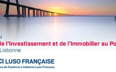 Forum de l'Investissement et de l'Immobilier au Portugal – CCI Luso-Française